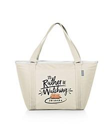 Friends Rather Be Topanga Cooler Tote Bag