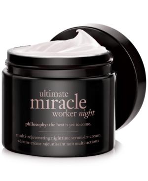 philosophy ultimate miracle worker night, 2 oz.