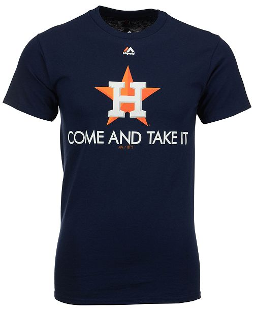 Macys Furniture Outlet Houston: Majestic Men's Houston Astros Come And Take It T-Shirt