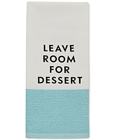 "kate spade new york ""Leave Room for Dessert"" Kitchen Towel"