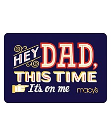 For Dad E-Gift Card