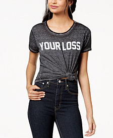 Freeze 24-7 Juniors' Your Loss Graphic-Print T-Shirt