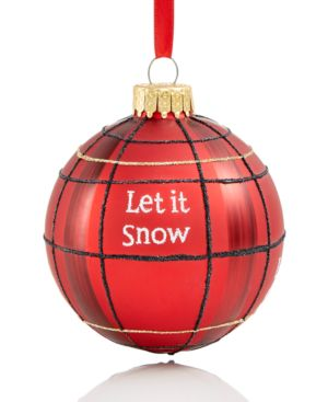 "Holiday Lane Glass ""Let It Snow"" Plaid Ball Ornament, Created for Macy's"