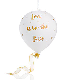 Holiday Lane 'Love is in the Air' Balloon Ornament, Created for Macy's