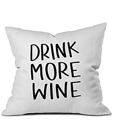 Deny Designs Chelcey Tate Drink More Wine Throw Pillow