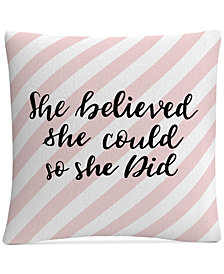 """ABC She Believed She Could Pink 16"""" x 16"""" Decorative Throw Pillow"""