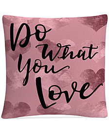 """ABC Do What You Love Pink 16"""" x 16"""" Decorative Throw Pillow"""