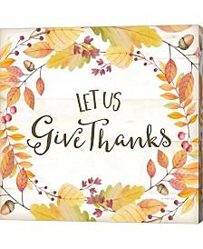 Let Us Give Thanks By Jennifer Pugh Canvas Art