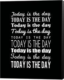 Today is the Day 15 by Louise Carey Canvas Art