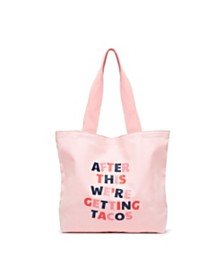ban.do Big Canvas Tote, After This We're Getting Tacos
