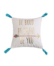 Home Mirage Be Bold Be Brave Pillow