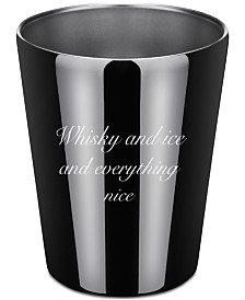 Thirstystone Whiskey and Ice and Everything Nice Stainless Steel Double Old-Fashioned Cup