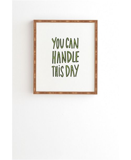 Deny Designs You Can Handle This Day Framed Wall Art