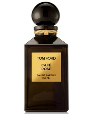 Tom Ford Cafe Rose Eau de Parfum Spray, 8.4-oz.