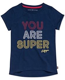 Big Girls Cotton You Are Super T-Shirt