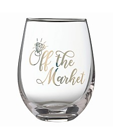 "Lillian Rose ""Off the Market"" Stemless Wine Glass"