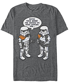 Men's Classic Stormtroopers Those Were The Droids We Were Looking for Short Sleeve T-Shirt