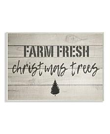 "Farm Fresh Christmas Trees Vintage-Inspired Sign Wall Plaque Art, 10"" x 15"""