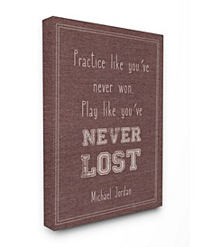 """Play Like You Never Lost Michael Jordan Quote Canvas Wall Art, 24"""" x 30"""""""
