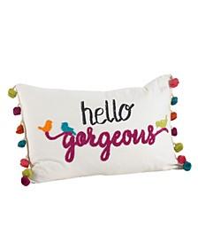"""Colorful Tassel Trim Hello Gorgeous Throw Pillow, 12"""" x 18"""""""
