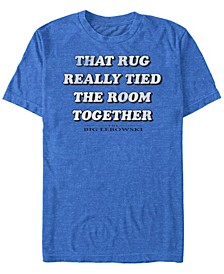 Men's Rug Really Tied The Room Together Short Sleeve T-Shirt