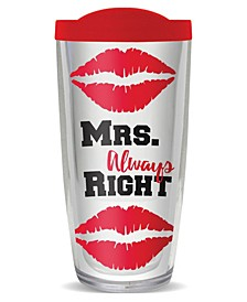 Mrs. Always Right Double Wall Insulated Tumbler, 16 oz