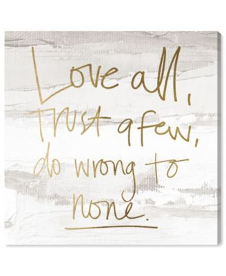Love All and Trust A Few Canvas Art, 16