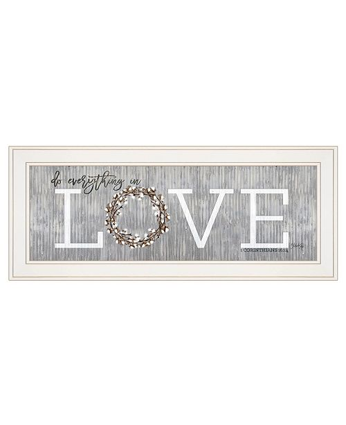 "Trendy Decor 4U Trendy Decor 4U Love - Do Everything in Love by Marla Rae, Ready to hang Framed print, White Frame, 27"" x 11"""
