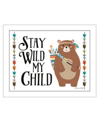 """Stay Wild My Child By Susan Boyer, Printed Wall Art, Ready to hang, White Frame, 14"""" x 18"""""""