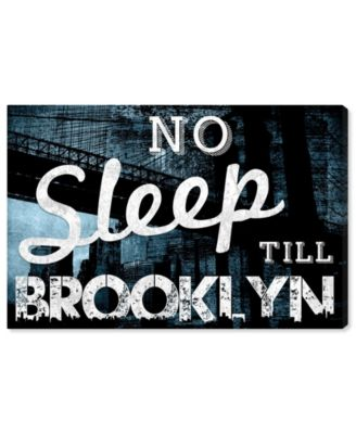 No Sleep Till Brooklyn Canvas Art, 24