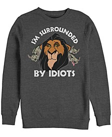 Men's Lion King Scar Surrounded by Idiots, Crewneck Fleece