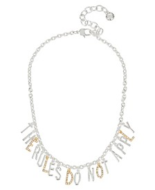 THE RULES DO NOT APPLY Affirmation Charm Frontal Necklace