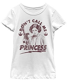 Star Wars Big Girl's Leia Don'T Call Me Princess Arch Short Sleeve T-Shirt