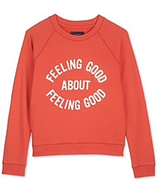 Feeling Good Sweatshirt