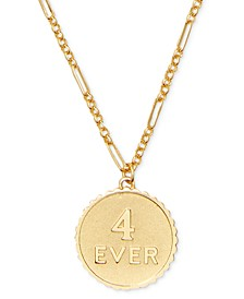 "Gold-Tone 4-EVER Pendant Necklace, 18"" + 3"" extender"