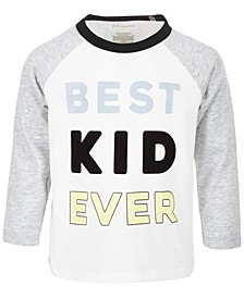 Baby Boys Best Kid Ever T-Shirt, Created for Macy's