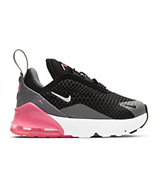 Toddler Girls Air Max 270 Casual Sneakers from Finish Line