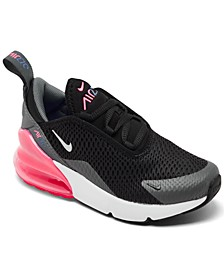 Little Girls Air Max 270 Casual Sneakers from Finish Line