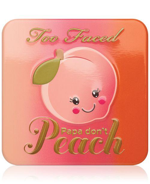 Too Faced Sweet Peach Papa Don't Peach Blush & Reviews ...