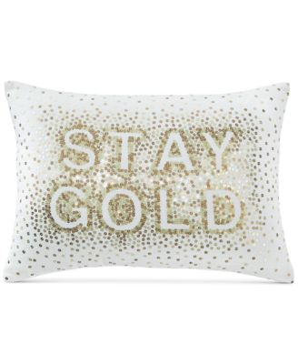 Stay Gold 14'' x 20'' Decorative Pillow, Created for Macy's