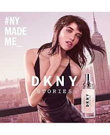 DKNY Stories Fragrance Eau de Parfum Collection, Created for Macy's