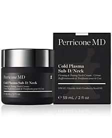 Perricone MD Cold Plasma Sub-D/Neck, 2-oz.