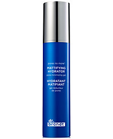 Receive a FREE Pores No More Mattifying Hydrator Pore Minimizing Gel with $45 Dr. Brandt purchase! (a $48 value!)