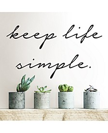 Keep Life Simple Wall Quote