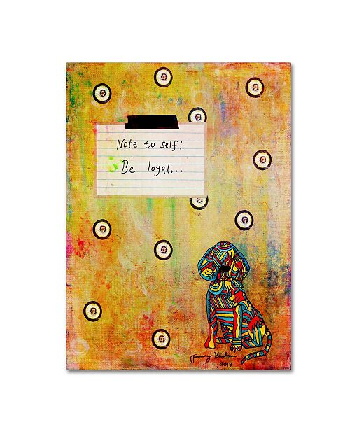 "Trademark Global Tammy Kushnir 'Note To Self - Be Loyal' Canvas Art - 19"" x 14"" x 2"""