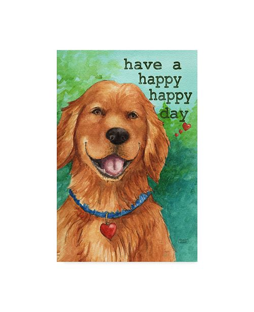 "Trademark Global Melinda Hipsher 'Golden Have A Happy Happy Day' Canvas Art - 12"" x 19"""