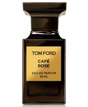Tom Ford Cafe Rose Eau de Parfum Spray, 1.7-oz.