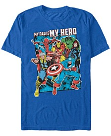 Men's Comic Collection My Dad Is My Hero Short Sleeve T-Shirt