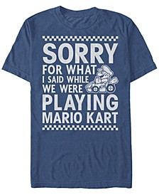 Men's Mario Kart I Didn't Mean It While Playing Apology Short Sleeve T-Shirt