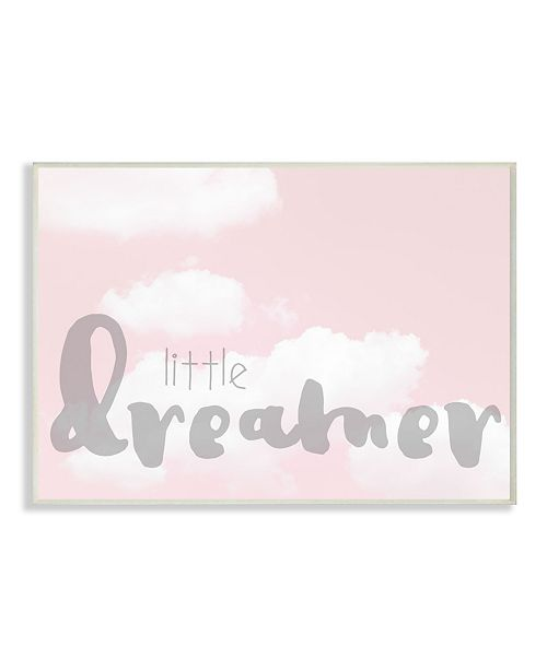 """Stupell Industries Little Dreamer Typography Pink Clouds Wall Plaque Art, 10"""" x 15"""""""
